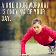 A one hour workout is only four percent of your day